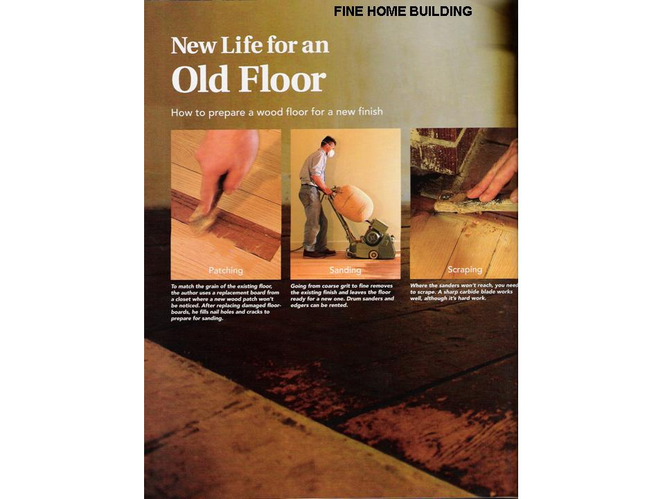 Fine Home Building New Life to an Old Floor