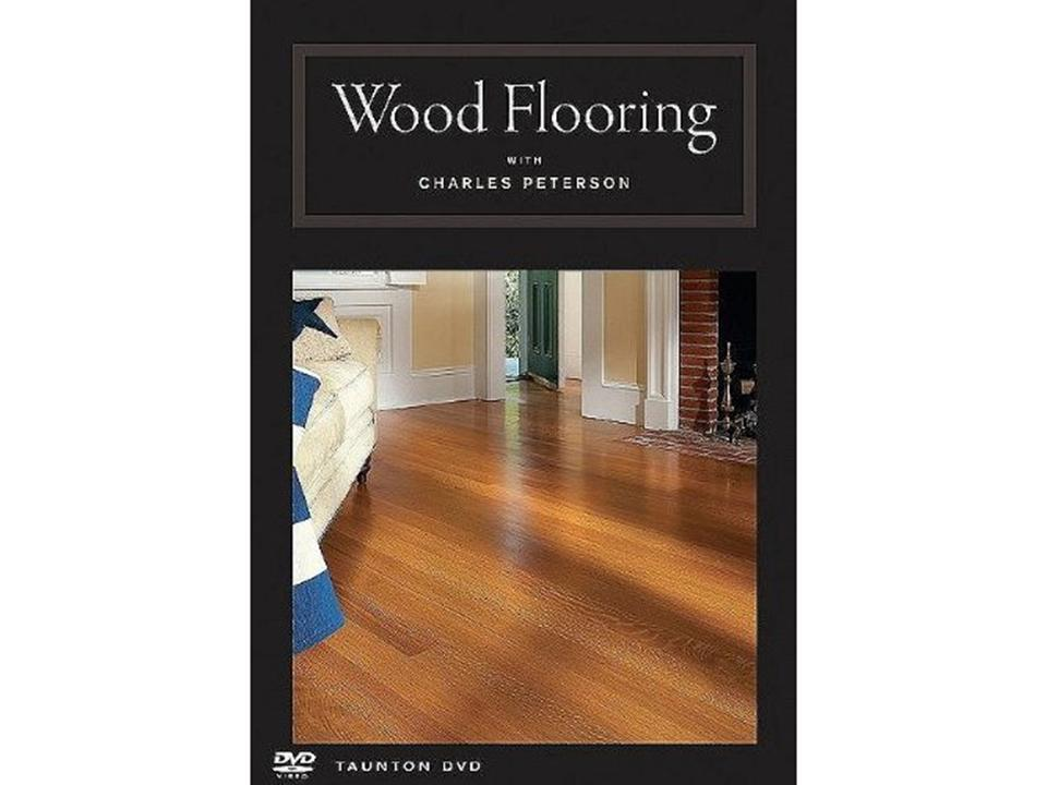 Wood Flooring DVD Charles Peterson