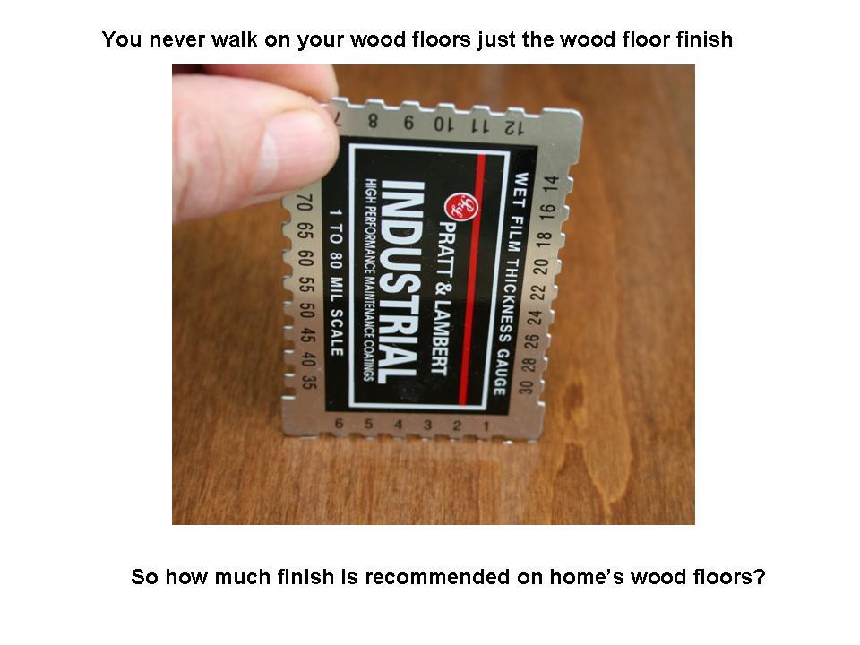 Dollar bill wood floor finish thickness